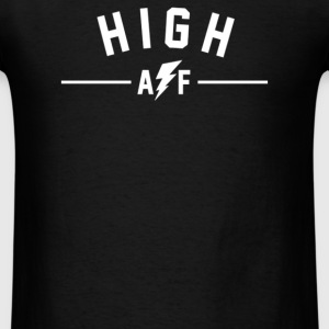 High AF - Men's T-Shirt