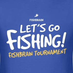 Let's Go Fishing - Men's T-Shirt