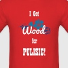 I Got Wood for Pulisic - Men's T-Shirt