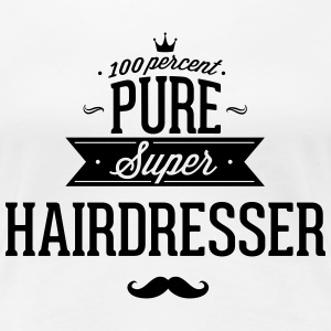 100 percent pure super hairdresser T-Shirts - Women's Premium T-Shirt