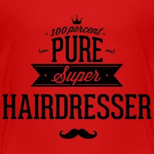 100 percent pure super hairdresser Baby & Toddler Shirts - Toddler Premium T-Shirt