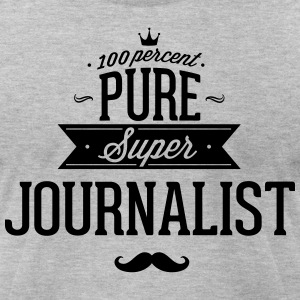 100 percent pure super journalist T-Shirts - Men's T-Shirt by American Apparel