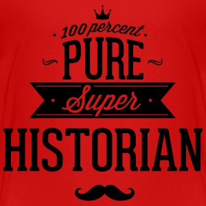 100 percent pure super historian Baby & Toddler Shirts - Toddler Premium T-Shirt