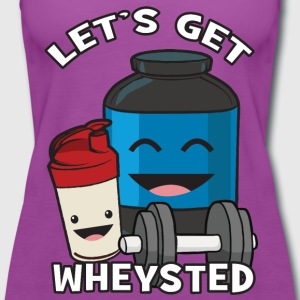 Let's Get Wheysted Tanks - Women's Premium Tank Top