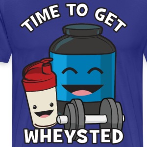 Time To Get Wheysted T-Shirts - Men's Premium T-Shirt