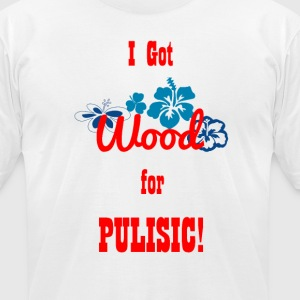 I Got Wood for Pulisic (PREMIUM) - Men's T-Shirt by American Apparel