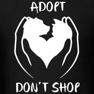 Adopt don't shop T-Shirts - Men's T-Shirt