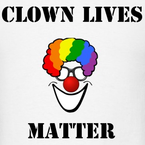 #CLOWNLIVESMATTER - Men's T-Shirt