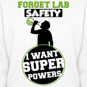 Forget Lab Safety Women's Hoodie - Women's Hoodie