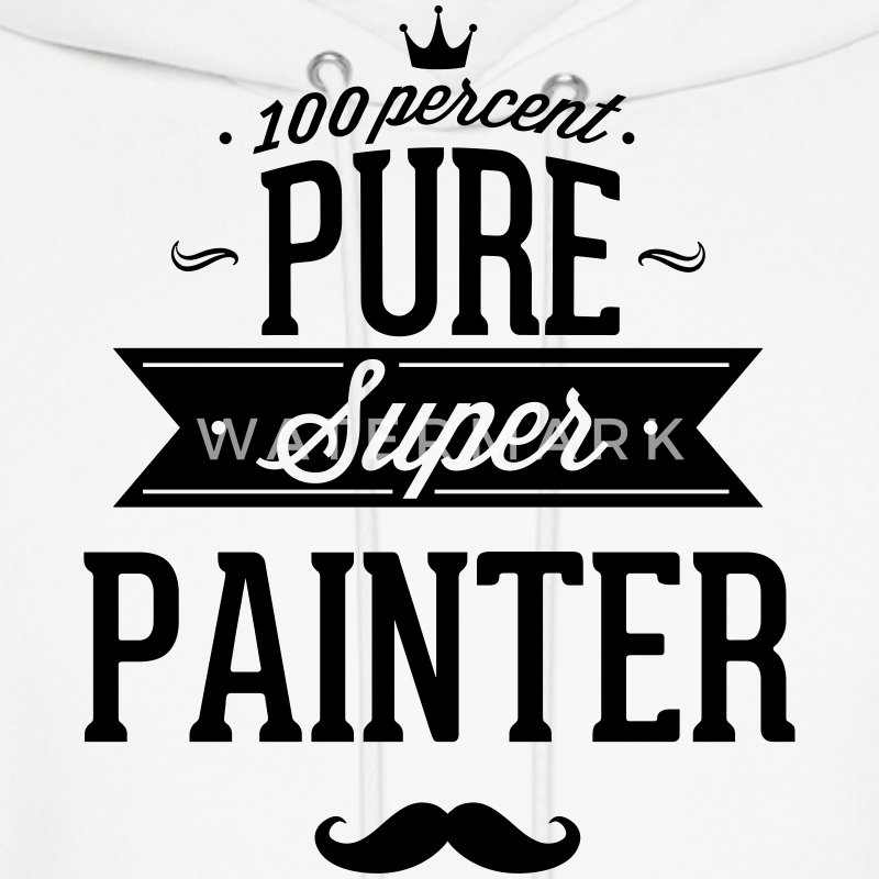 100 percent pure super painter Hoodies - Men's Hoodie