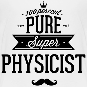 100 percent pure super physicist Baby & Toddler Shirts - Toddler Premium T-Shirt