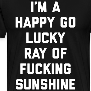 Ray Of Sunshine Funny Quote T-Shirts - Men's Premium T-Shirt