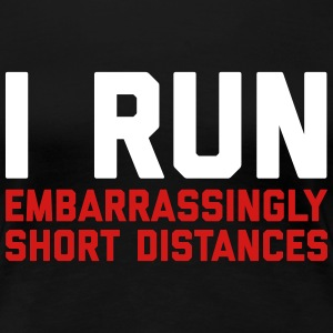 Run Short Distances Funny Quote T-shirts - T-shirt premium pour femmes