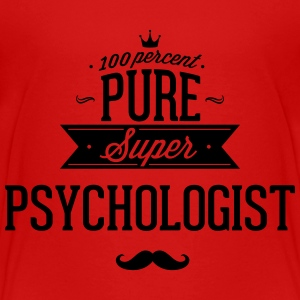 100 percent pure super psychologist Baby & Toddler Shirts - Toddler Premium T-Shirt