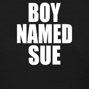 Boy Named Sue - Women's T-Shirt