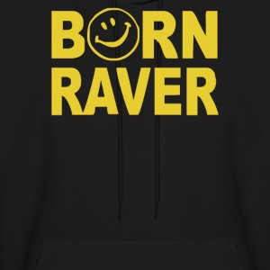 Born Raver Party Dance Festival Funny - Men's Hoodie
