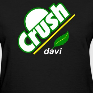 crush davis - Women's T-Shirt