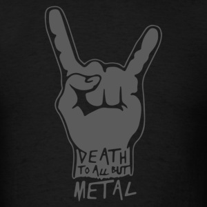 Death To All But Metal - Men's T-Shirt