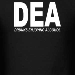DEA Drunks Enjoying Alcohol - Men's T-Shirt