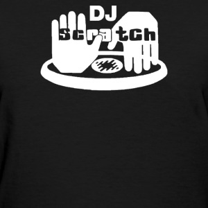 dj scratch - Women's T-Shirt