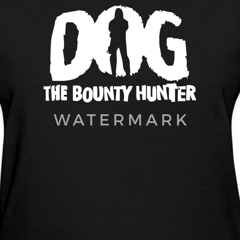 Dog The Bounty Hunter - Women's T-Shirt