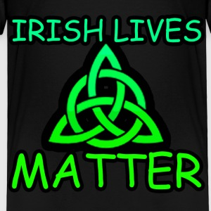Irish Lives Matter  2 - Toddler Premium T-Shirt