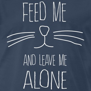 Feed me and leave me alone (Cat) T-Shirts - Men's Premium T-Shirt