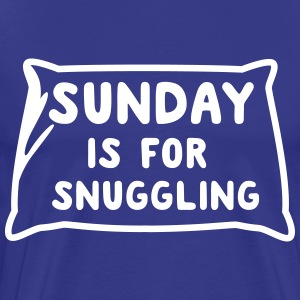 Sunday is for snuggling T-Shirts - Men's Premium T-Shirt