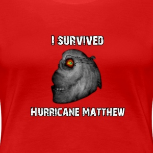 I Survived Hurricane Matthew T-Shirts - Women's Premium T-Shirt