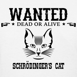 For Geeks; Schroedinger's Cat T-shirts - T-shirt pour femmes