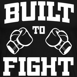 Built to Fight T-Shirts - Men's Premium T-Shirt