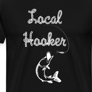 Local Hooker Fishing T-Shirts - Men's Premium T-Shirt