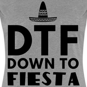 DTF Down to Fiesta T-Shirts - Women's Premium T-Shirt