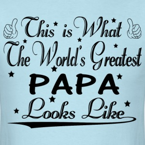 World's Greatest Papa... T-Shirts - Men's T-Shirt