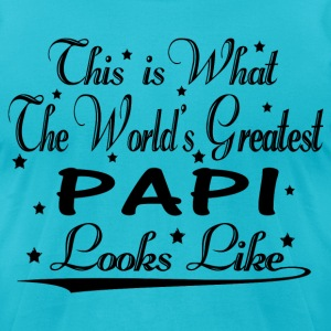 World's Greatest Papi... T-Shirts - Men's T-Shirt by American Apparel