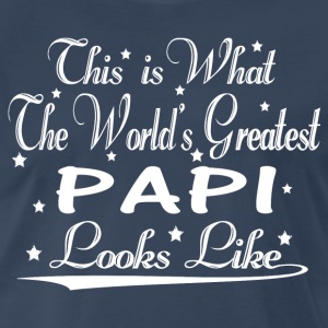 World's Greatest Papi... T-Shirts - Men's Premium T-Shirt