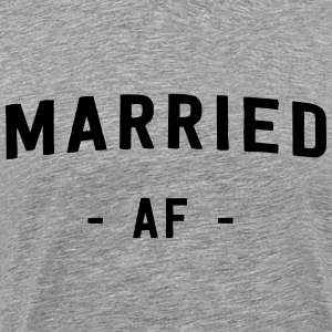 Married AF T-Shirts - Men's Premium T-Shirt