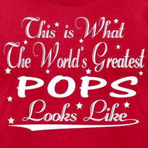 World's Greatest Pops... T-Shirts - Men's T-Shirt by American Apparel