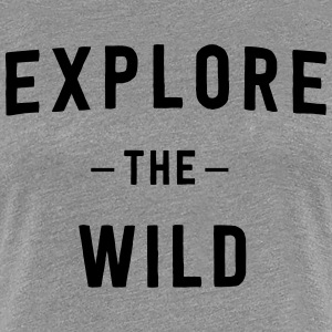 Explore the Wild T-Shirts - Women's Premium T-Shirt