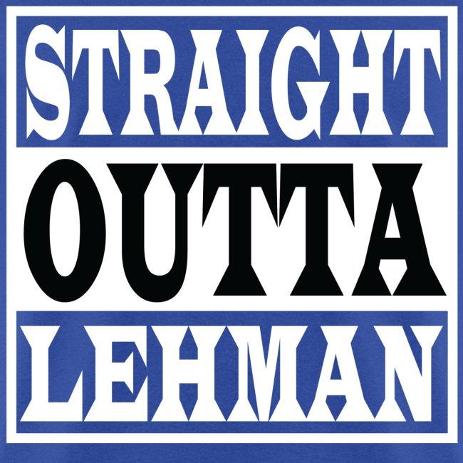 Straight Outta Lehman Black