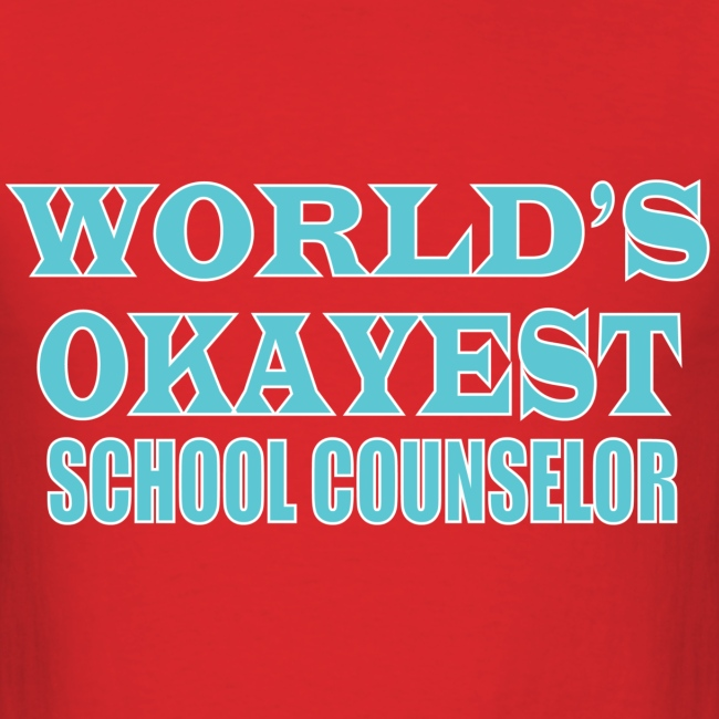 Worlds Okayest School Counselor Blue