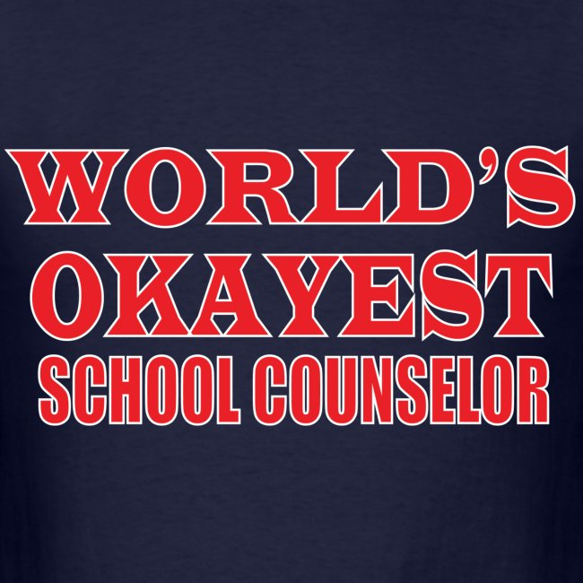 Worlds Okayest School Counselor Red
