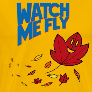 Watch Me Fly - Men's Premium T-Shirt