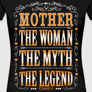 Mother The Legend... T-Shirts - Women's Premium T-Shirt