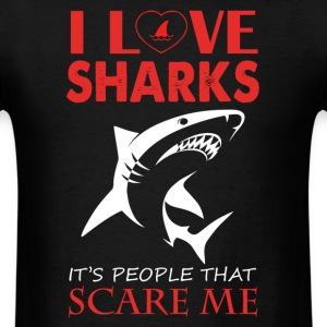 I Love Sharks Shirt - Men's T-Shirt