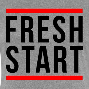 FRESH START NEW BEGINNING T-Shirts - Women's Premium T-Shirt