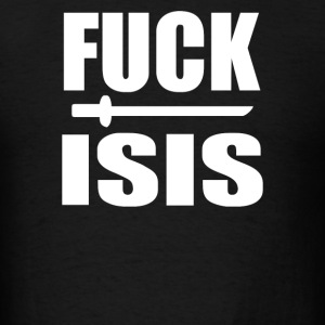 fuckk isis - Men's T-Shirt