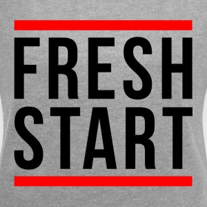 FRESH START NEW BEGINNING T-Shirts - Women's Roll Cuff T-Shirt
