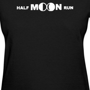 Half Moon Run - Women's T-Shirt