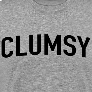 Clumsy T-Shirts - Men's Premium T-Shirt